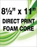 "8½"" X 11"" Foam Core Direct Print"